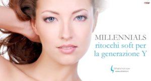 Read more about the article La rivoluzione dei Millennials: Boom di ritocchi estetici soft per restare giovani.