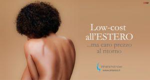 Read more about the article Ritocchini low-cost all'estero. Potrebbero costare cari al ritorno!
