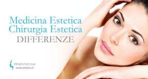 Read more about the article Quali sono le differenze tra Medicina Estetica e Chirurgia Estetica?