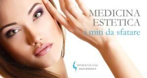 Read more about the article Medicina estetica: i miti da sfatare