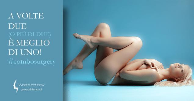 Chirurgia Estetica combinata: born again!