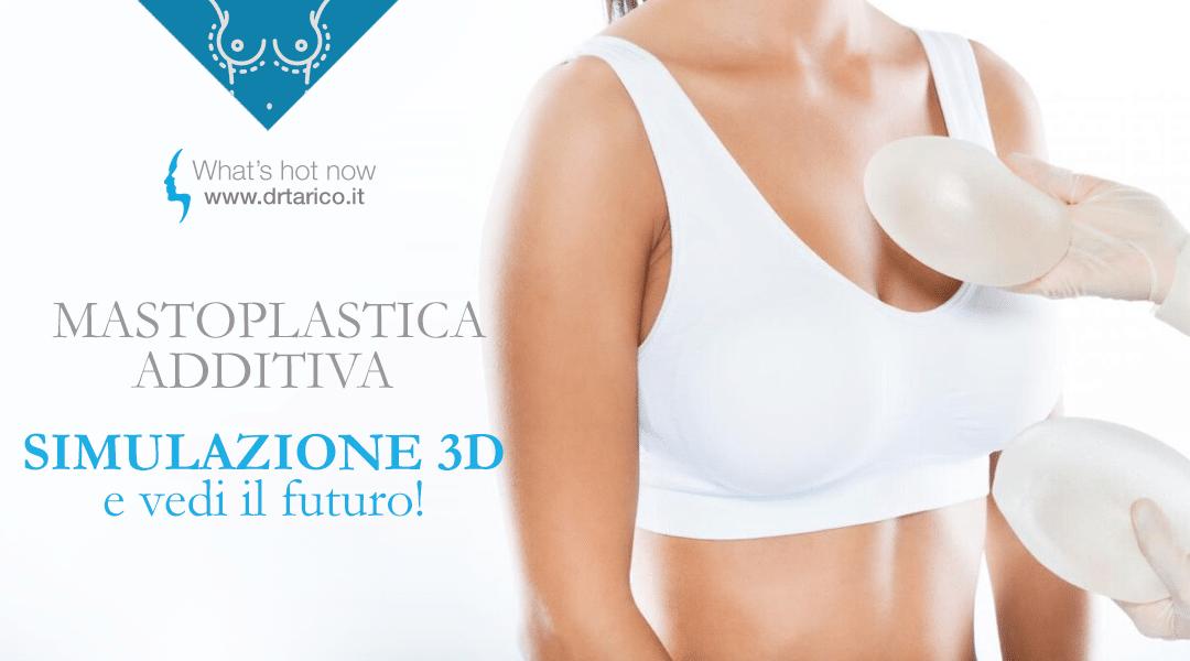 Read more about the article Simulazione 3D Mastoplastica Additiva