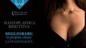 Read more about the article Mastoplastica riduttiva: migliorare la propria salute